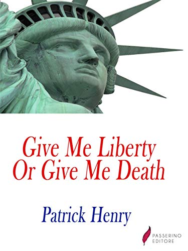 give me liberty or give me death speech document